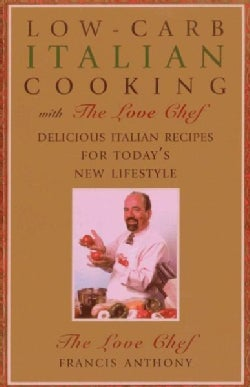 Low-Carb Italian Cooking: With the Love Chef (Paperback)