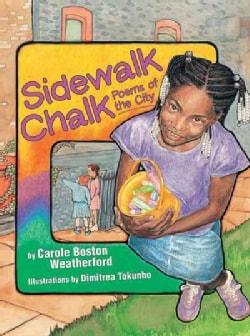 Sidewalk Chalk: Poems of the City (Paperback)