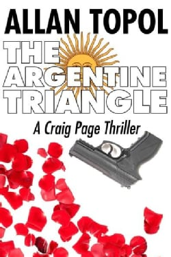 The Argentine Triangle (Paperback)