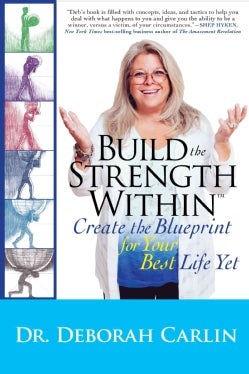 Build the Strength Within: Create the Blueprint for Your Best Life Yet (Paperback)