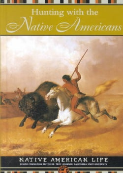 Hunting With the Native Americans (Hardcover)