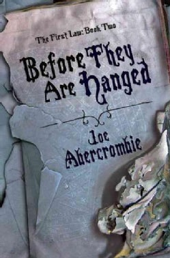 Before They Are Hanged (Paperback)