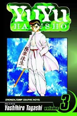 YuYu Hakusho 3: In the Flesh (Paperback)