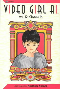 Video Girl Ai 12: Close-Up (Paperback)