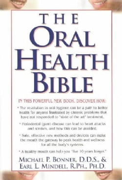 The Oral Health Bible (Paperback)