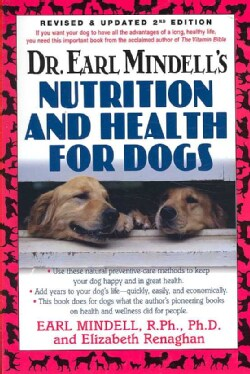 Dr. Earl Mindell's Nutrition and Health for Dogs (Paperback)