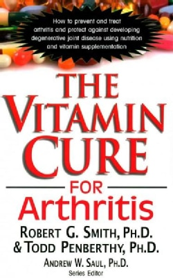 The Vitamin Cure for Arthritis (Paperback)