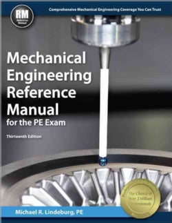 Mechanical Engineering Reference Manual for the PE Exam (Hardcover)