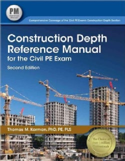 Construction Depth Reference Manual for the Civil Pe Exam (Paperback)