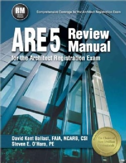 ARE 5 Review Manual for the Architect Registration Exam (Paperback)