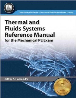 Thermal and Fluids Systems Reference Manual for the Mechanical Pe Exam (Paperback)