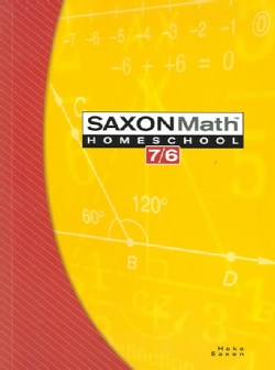 Saxon Math 7/6: Homeschool Edition (Paperback)