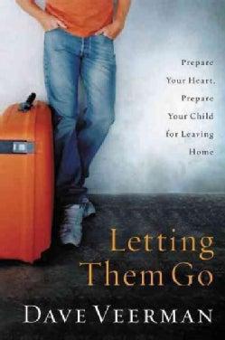 Letting Them Go (Paperback)