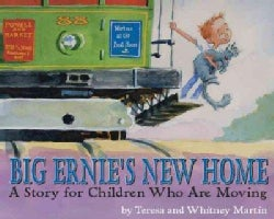 Big Ernie's New Home: A Story for Young Children Who Are Moving (Paperback)