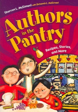 Authors in the Pantry: Recipes, Stories, and More (Paperback)