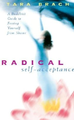 Radical Self-acceptance (CD-Audio)