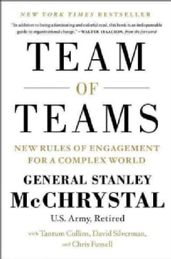Team of Teams: New Rules of Engagement for a Complex World (Hardcover)