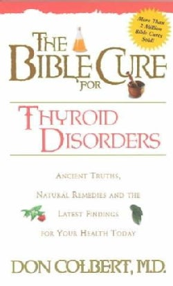 Bible Cure for Thyroid Disorders (Paperback)