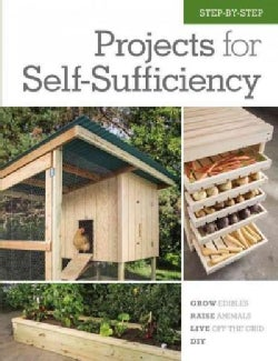 Step-By-Step Projects for Self-Sufficiency (Hardcover)