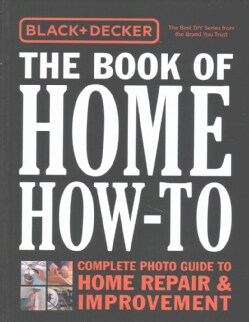 The Book of Home How-To + The Complete Outdoor Builder (Paperback)