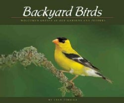 Backyard Birds: Welcomed Guests at Our Gardens and Feeders (Paperback)