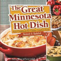 The Great Minnesota Hot Dish: Your Cookbook for Classic Comfort Food (Paperback)