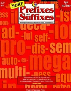 More Prefixes And Suffixes: Teaching Vocabulary to Improve Reading Comprehension (Paperback)