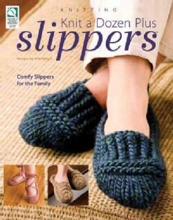 Knit a Dozen Plus Slippers (Paperback)