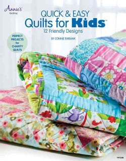 Quick & Easy Quilts for Kids: 12 Friendly Designs (Paperback)