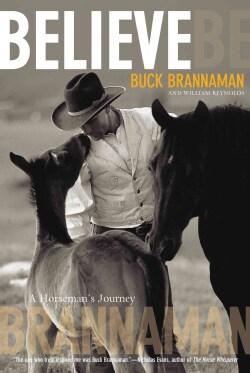 Believe: A Horseman's Journey (Paperback)