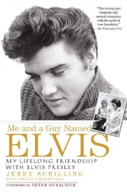 Me and a Guy Named Elvis: My Lifelong Friendship With Elvis Presley (Paperback)