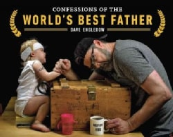 Confessions of the World's Best Father (Paperback)