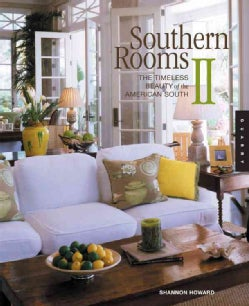 Southern Rooms: The Timeless Beauty Of The American South (Paperback)