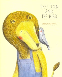 The Lion and the Bird (Hardcover)