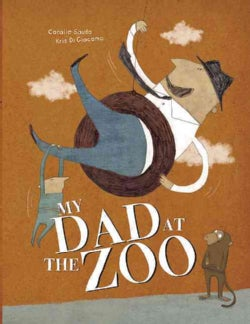 My Dad at the Zoo (Hardcover)