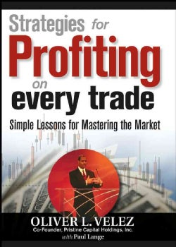 Strategies for Profiting on Every Trade (Hardcover)