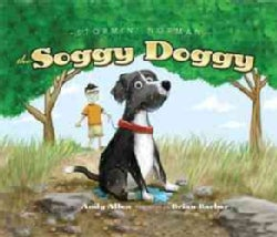 Stormin' Norman: The Soggy Doggy (Hardcover)