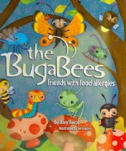 The Bugabees: Friends With Food Allergies (Hardcover)