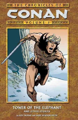 The Chronicles of Conan 1: Tower of the Elephant and Other Stories (Paperback)