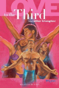 Love to the Third: And Other Triangles (Paperback)