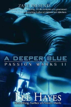 A Deeper Blue: Passion Marks II (Paperback)