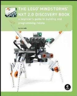 The Lego Mindstorms NXT 2.0 Discovery Book: A Beginner's Guide to Building and Programming Robots (Paperback)