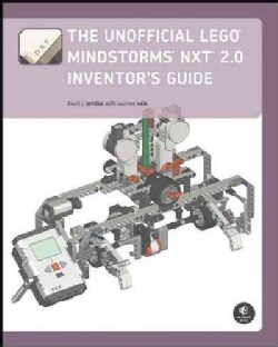 The Unofficial Lego Mindstorms NXT 2.0 Inventor's Guide (Paperback)