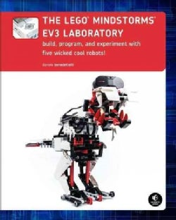 The Lego Mindstorms EV3 Laboratory: Build, Program, and Experiment With Five Wicked Cool Robots! (Paperback)