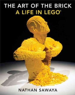 The Art of the Brick: A Life in Lego (Hardcover)