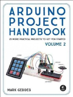 Arduino Project Handbook: 25 Simple Electronics Projects for Beginners (Paperback)