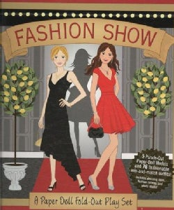 Fashion Show: A Paper Doll Fold-Out Play Set (Hardcover)