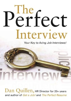 The Perfect Interview: Your Key to Acing Job Interviews! (Paperback)
