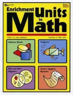 Enrichment Units in Math: Book 1 (Paperback)