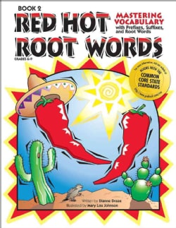 Mastering Vocabulary With Prefixes, Suffixes and Root Words: Book 2 (Paperback)